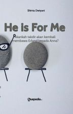 He's For Me  by shintadwiyanii
