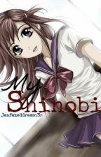 My Shinobi by jenfazeddream3r