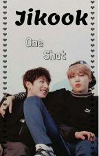 One Shot  Jikook🛇 by Park_Sooah