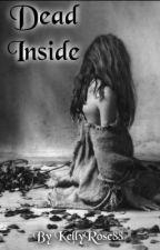 Dead Inside by KellyRose88