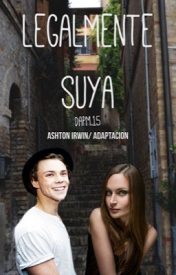 Legalmente Suya|Ashton Irwin|