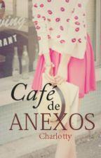 Café de anexos by charlotty