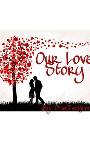 Our Love Story by ChanTaeYeon