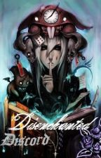 Disenchanted Discord-A Fairy Tale Unraveling-Read.Read.Recommed. by nicollettenikki