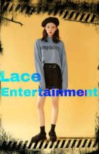 Lace. Entertainment by MoonLight12Official
