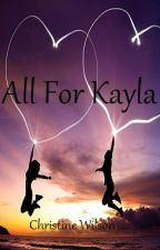 All For Kayla by tartanwolf