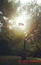 Ella by air-and-shadow