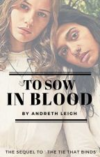 To Sow In Blood: A Hatfields and McCoys Fanfiction by Andreth88