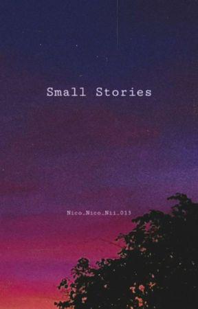 Small Stories by Nico_Nico_Nii_013