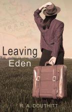 Leaving Eden by Artbyruth