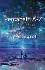 Percabeth A-Z by Daughter_of_Zeus_24