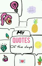 My Qoutes of the days by ImeldaTriAdhari