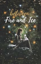 Between Fire And Ice by shezdeloveexpert