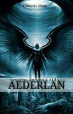 AEDERLAN [Ciudad De Los Caídos] by GenesisMata7