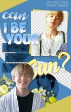 Can i be your sun? [Vmin] by Ktrouxis