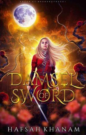 Damsel of Sword by hafsahkhanam
