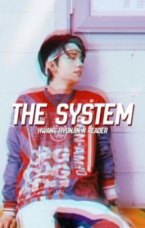 The system ✧ hyunjin by tangychanyeol