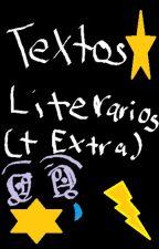 Textos Literarios (Tristes? +Extra!) by LachoSSJ2