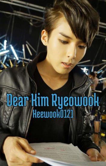 Dear Kim Ryeowook,