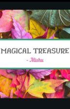 Magical Treasure❗❗❗ by mishujain3008