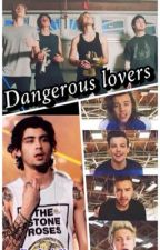 Dangerous lovers {1D/5SOS} by Itch3l