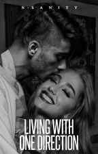 Living with One Direction ( #Wattys2017) by -naddyy