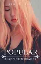 Popular『Blackpink X Reader』 by plumseulgi