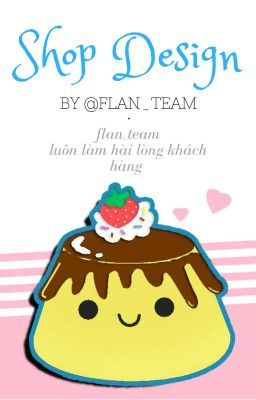 Design shop [Flan Team]