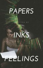 Papers, Inks, And Feelings by candidlustre