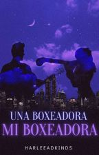 Una Boxeadora, Mi Boxeadora |JB by NemisCorintia