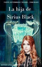La hija de Sirius Black. by Bloodreina98