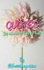 Quotes by fazzthepotter