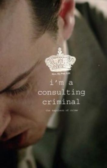 I'm a Consulting Criminal (Moriarty x Reader)