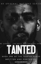 Tainted | Zayn Malik  #Wattys2017 by zaynmademedoit