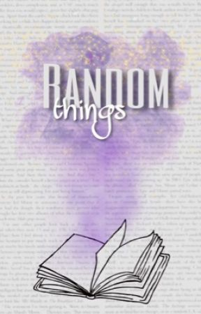 Random things by ferraritastic