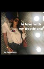In love with my best friend //BEZIG\\ by pakoelintje