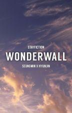 wonderwall // seungjin by hajimahyunjin
