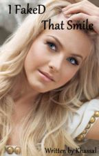 I FakeD That Smile (book 2) by khassal