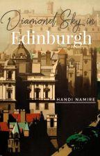 Diamond Sky in Edinburgh by HandiNamire99