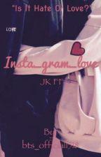 Insta_gram_love|Jikook FF by bts_official1518
