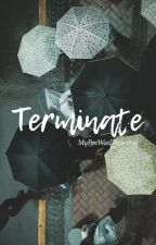 Terminate by llednarook