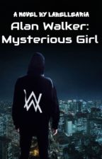 Alan Walker: Mysterious Girl | ✓ by -caradelaria