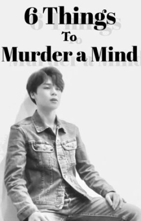 6 Things To Murder A Mind || pjm by izzy6633