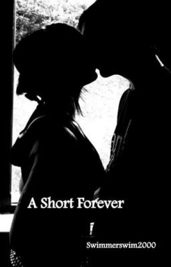 A Short Forever