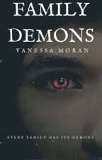 Family Demons by NessaMarie89