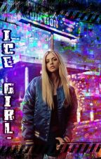 Ice Girl °(Volumul |)  by Demonita_Ingerului