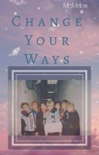 CHANGE YOUR WAYS [NCT DREAM] by MrsMellow__