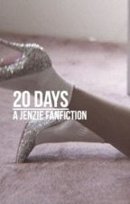 20 days | Jenzie by zieglerskrt