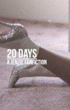 20 days | Jenzie by zieglerskrt