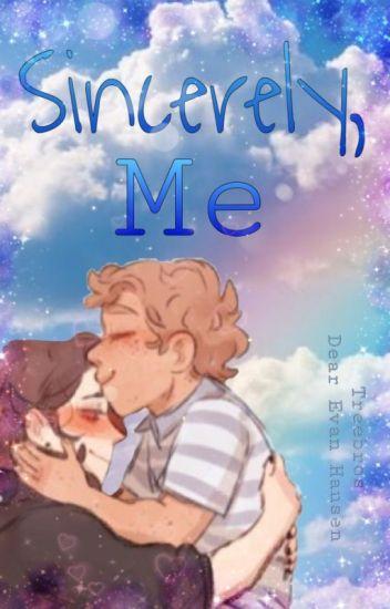 Sincerely, Me (Treebros - Dear Evan Hansen Fanfiction)
